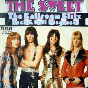 "The Sweet: The Ballroom Blitz (7"") - Bild 1"