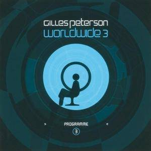 Cover - Raphael Saadiq: Gilles Peterson: Worldwide 3