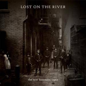 The New Basement Tapes: Lost On The River - Cover