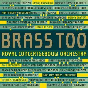 Cover - Paul Hindemith: Brass Of The Royal Concertgebouw Orchestra: Brass Too