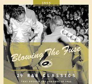 Cover - The Nutmegs: Blowing The Fuse 1955 - 29 R&B Classics That Rocked The Jukebox In 1955