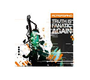 Cover - Rotersand: Truth Is Fanatic Again