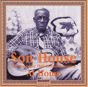 Cover - Son House: Legendary 1969 Rochester Sessions - At Home, The