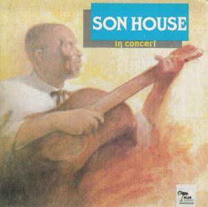 Cover - Son House: Son House In Concert
