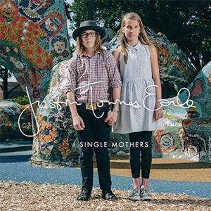 Cover - Justin Townes Earle: Single Mothers / Absent Fathers
