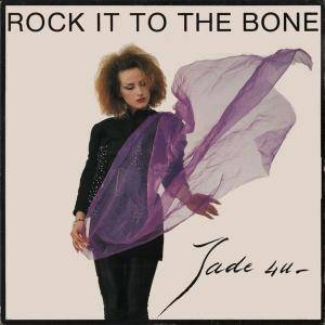 Jade 4 U: Rock It To The Bone - Cover