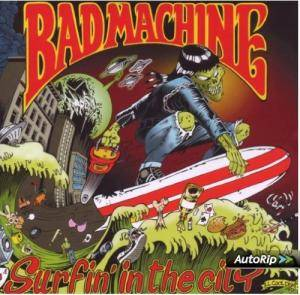 Cover - Bad Machine: Surfin' In The City