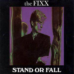 Cover - Fixx, The: Stand Or Fall