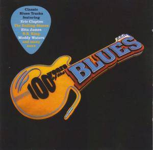 100 Years Of The Blues (2-CD) - Bild 1