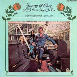 Cover - Sonny & Cher: All I Ever Need Is You
