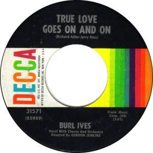 Cover - Burl Ives: True Love Goes On And On