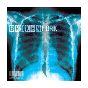 Brokenfork: Can´t Fix It - Cover