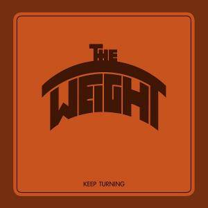 The Weight: Keep Turning (Mini-CD / EP) - Bild 1