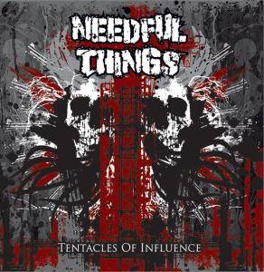Cover - Needful Things: Tentacles Of Influence