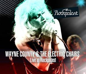 Cover - Wayne County & The Electric Chairs: Live At Rockpalast