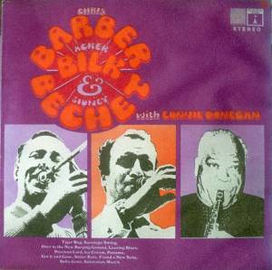 Cover - Acker Bilk: Chris Barber, Acker Bilk & Sidney Bechet With Lonnie Donegan