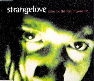 Cover - Strangelove: Time For The Rest Of Your Life