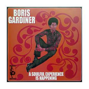 Cover - Boris Gardiner: Soulful Experience Is Happening, A
