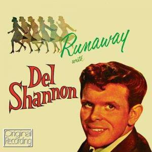 Cover - Del Shannon: Runaway With Del Shannon