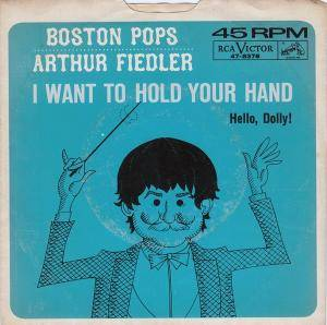 Cover - Arthur Fiedler & Boston Pops Orchestra: I Want To Hold Your Hand