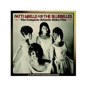 Cover - Patti LaBelle & The Bluebelles: Complete Atlantic Sides Plus, The