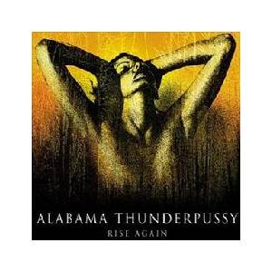Cover - Alabama Thunderpussy: Rise Again