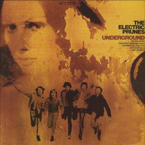 The Electric Prunes: Underground - Cover
