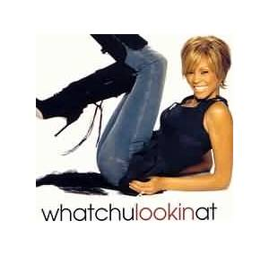 Whitney Houston: Whatchulookinat - Cover