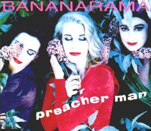 Bananarama: Preacher Man - Cover