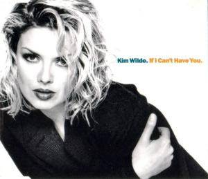 Kim Wilde: If I Can't Have You - Cover
