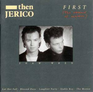 Cover - Then Jerico: First (The Sound Of Music)