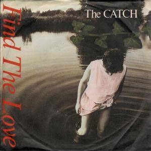 Cover - Catch, The: Find The Love