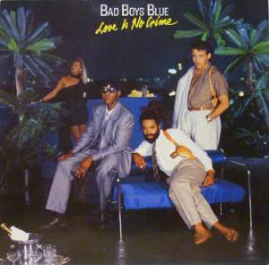 Cover - Bad Boys Blue: Love Is No Crime