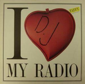 Cover - Taffy: I Love My Radio (Midnight Radio)