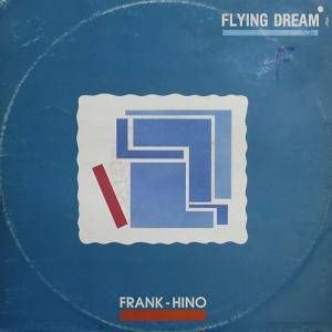 Cover - Frank Hino: Flying Dream