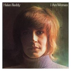 Cover - Helen Reddy: I Am Woman