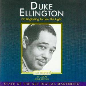 Duke Ellington: I'm Beginning To See The Light - Cover