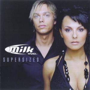 Cover - Milk Inc.: Supersized