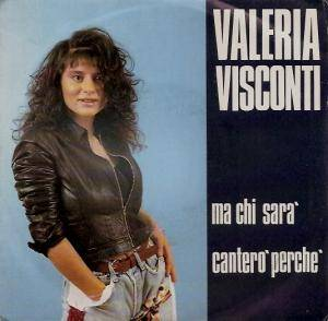 Cover - Valeria Visconti: Ma Chi Sara'
