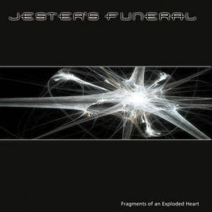 Jester's Funeral: Fragments Of An Exploded Heart - Cover