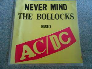 AC/DC: Never Mind The Bollocks Here's AC/DC - Cover