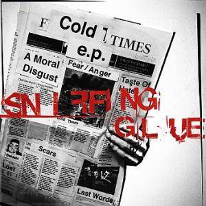 Sniffing Glue: Cold Times E.P. - Cover