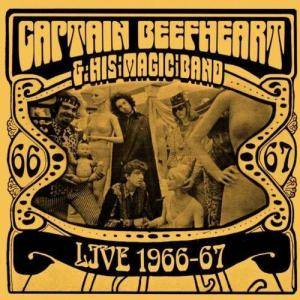 Cover - Captain Beefheart And His Magic Band: Live 1966-67