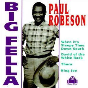 Cover - Paul Robeson: Big Fella