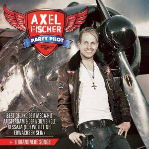 Cover - Axel Fischer: Party Pilot