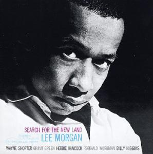 Lee Morgan: Search For The New Land - Cover