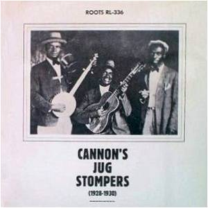 Cannon's Jug Stompers: Cannon's Jug Stompers (1928-1930) - Cover