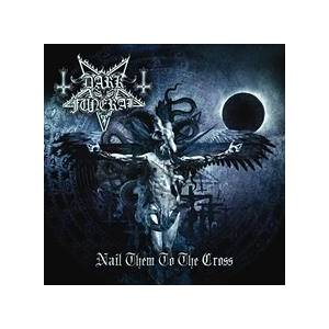 Cover - Dark Funeral: Nail Them To The Cross