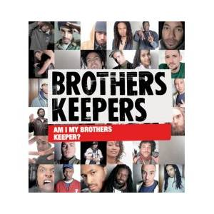 Cover - Brothers Keepers: Am I My Brothers Keeper?