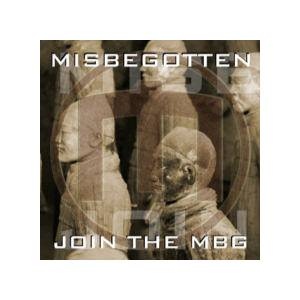 Cover - Misbegotten: Join The Mbg